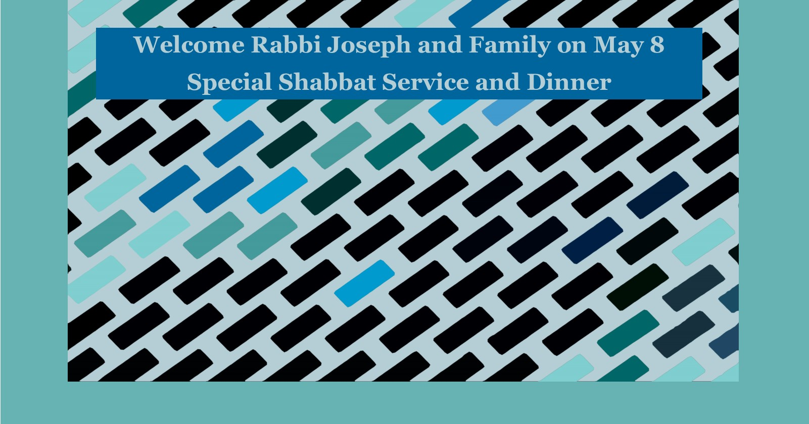 Welcome-Joseph-Shabbat